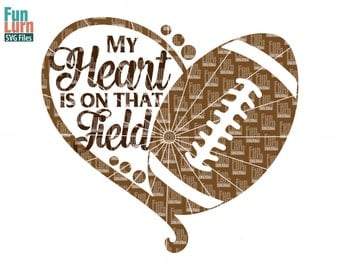 My heart is on that field, Football heart SVG,Football SVG, Love my Player, Heart, ball ,Digital Cutting File, svg png dxf eps zip, svg file