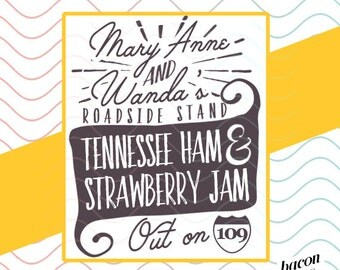 Mary Anne and Wanda's Roadside Stand - Goodbye, Earl by Dixie Chicks SVG / Studio / PNG File for Cutting DIY