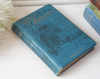 Lady Marjorie - A Story of Methodist Work a Hundred Years Ago by Emma Leslie. Hardback cloth bound book.