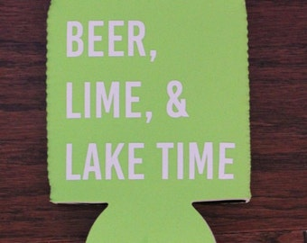 Beer, Lime, & Lake Time Can Cooler