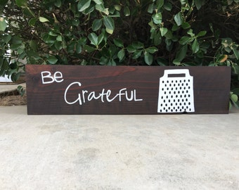 be grateful sign / home decor