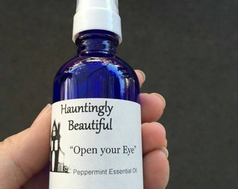 """Hauntingly Beautiful """"Open Your Eye"""" Peppermint Essential Oil Spray"""