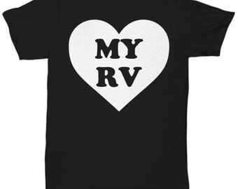 Gift For RVer - Love My RV Heart Tshirt