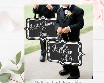 Wedding Ring Bearer Signs, Last Chance to Run Sign, Happily Ever After 11x17 Instant Printable Sign, Ring Bearer, Here comes mommy