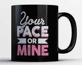 Gifts for Runners - Funny Running Mug - Runner Girl Coffee Cup - Marathon Gift