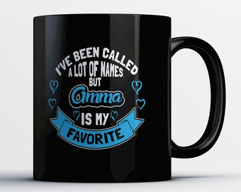 Best Amma Mug - I've Been Called A Lot Of Names But Amma Is My Favorite - Awesome Amma Coffee Mug