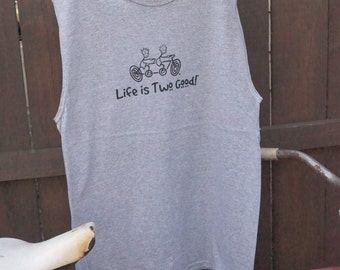 """Men's sleeveless t-shirt with design """"Life is Two Good!"""" tandem - LARGE"""