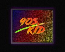 90s Kid - Instant Download - 8x10