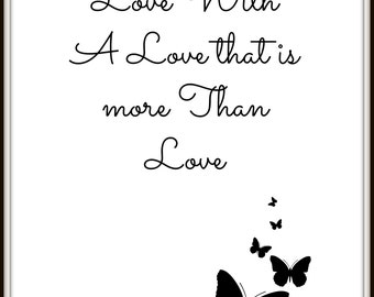 Love with a love that is more than love printable wall art