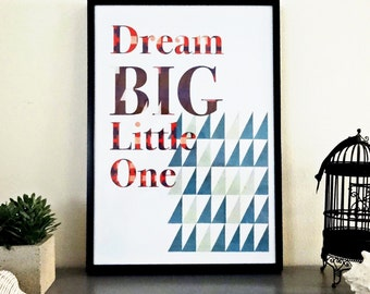 Dream big little one, Wall art print, instant download