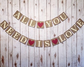 All you need is love banner,all you need is love sign,love banner,wedding banner,wedding decorations,rustic wedding decor,wedding photo prop