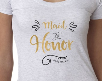 Maid of Honor gift - t-shirt, personalized with a wedding date