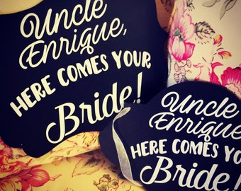 Here Comes Your Bride Chalkboard Sign