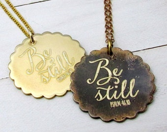 Be Still Necklace | Psalm 46:10 | Bible Scripture Jewelry | Engraved Modern Calligraphy