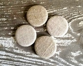 Natural Linen Button Magnet set party favors fridge magnets wife gift stocking stuffers matches dishwasher magnets set of 4