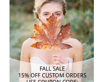 FALL SALE: Save 15% on Custom Orders