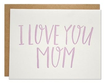 Love You Mom Letterpress Card