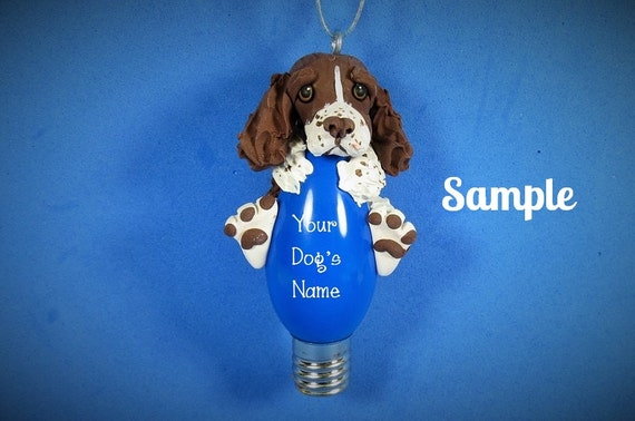 Liver and White English Springer Spaniel Dog Christmas Holidays Light Bulb Ornament Sally's Bits of Clay PERSONALIZED FREE with dog's name
