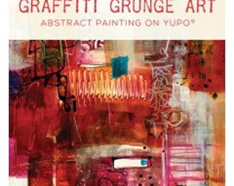 SALE! Graffiti Grunge Art: Abstract Painting on YUPO® with Jodi Ohl DVD