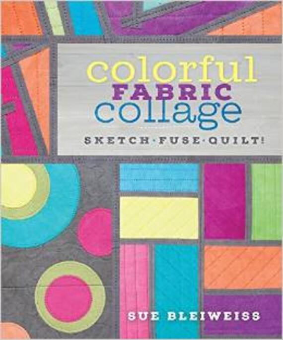 colorful fabric collage: sketch fuse quilt