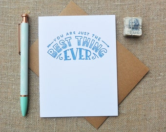 Letterpress Greeting Card - Love and Friendship Card - Warm Thoughts - You Are Just the Best Thing Ever - WTH-344