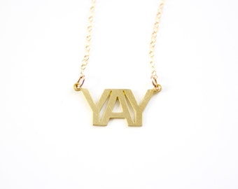 Minimalist Yay Type Necklace - Gold or Silver
