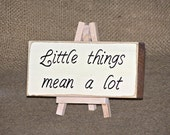 Little Things Quote Rustic Wood Sign, Encouraging Plaque, Home or Office Decor, Country Cottage Chic, Inspirational Verse, CoWorker Gift