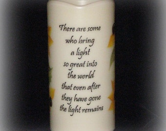 Flameless LED MEMORIAL Hand Painted Candle with timer - There are Some who Bring a Light ...