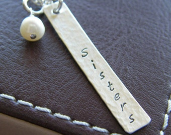 """Silver Bar Necklace for """"Sisters"""" - Custom Hand Stamped Sterling Silver Charm Jewelry - 1.5"""" Textured Bar with Optional Birthstone or Pearl"""