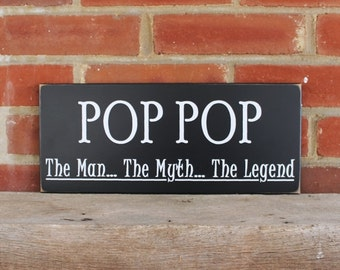 Pop Pop Wood Wall Sign The Man The Myth The Legend Grandfather Gift Personalized