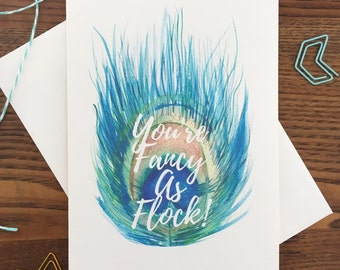 Peacock Card. Peacock Feather Card. Fancy as Fuck. Bird Pun Card. Card for Friend. Single Card. Blank Birthday Card. Watercolor Feather.