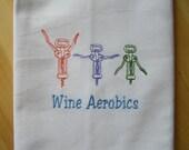 Wine Aerobics Kitchen Towel
