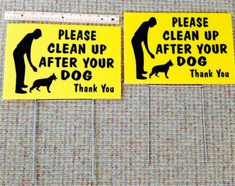 "2) 12"" x 8"" Clean Up After Your Dog  sign no dog poop sign Lawn sign Weatherproof coroplast plastic  w/steel stand Yellow or White"