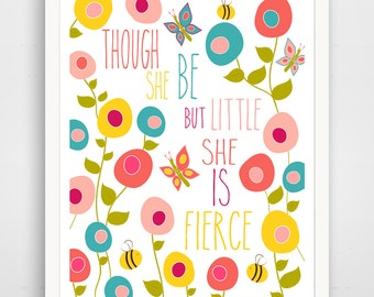 Though She Be But Little She is Fierce Print - Pink Nursery Wall Art, Pink Nursery Decor, Pink Floral, Girl Wall Art