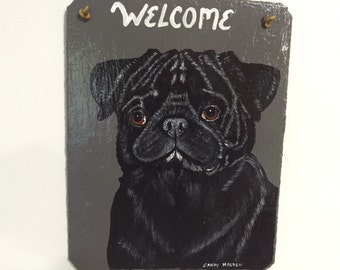 Black Pug Welcome Slate