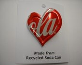 Heart Coke Magnet/ Pin  Recycled Can