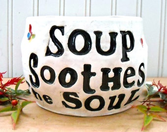 Extra Large Soup Bowl, Mug - Soup Soothes The Soul - 24 oz HandMade Wheel Thrown Handled Bowl - Cappuccino, Coffee, Tea Word & Flower Cup