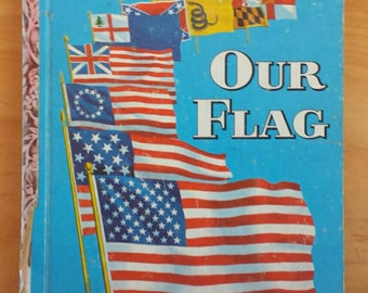 Our Flag  Vintage Golden Book 1960