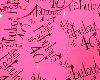 40th Birthday Stickers - Round 1 1/2 Inch Handmade Stickers, Still Fabulous at 40, Pink or Your Colors, Set of 12