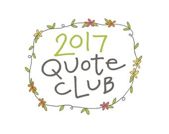 2017 Quote of the Month Club: Handwritten Quotation Subscription, Nature or Faith Theme