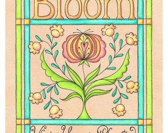 Historic Bloom Where You Are Planted Fraktur Flower Print 8 x 10