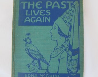 1942 World History Book The Past Lives Again Edna McGuire George Richards Elementary Art Deco Illustrations Story Rare Books FREE SHIPPING