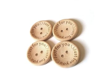 4 Natural unfinished wood button with Just for You logo engraved (BB118BB)