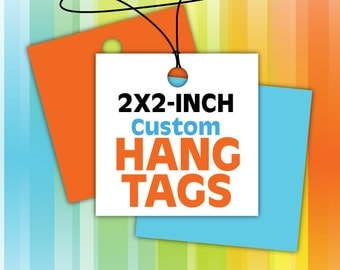 2x2-Inch Custom Square Hang Tags - Print and/or Design - FREE SHIPPING