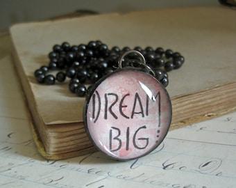 Dream Big Inspirational Pendant Graduation Jewelry Gift