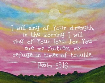 Bible Verse Sunrise Print Scripture Art Christian Gift Psalm 59:16