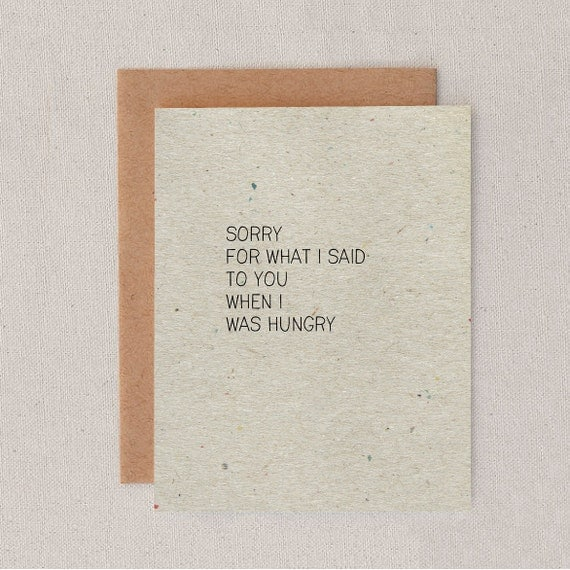 sorry for what i said to you when i was hungry // greeting card // humor // blank inside // hangry // skel // skel design // skel & co