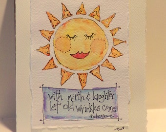"""Shakespeare """"With Mirth And Laughter Let Old Wrinkles Come"""" Big Card"""" 5x7""""  Watercolor Original Matching Envelope Blank"""