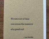 Cat Sympathy Card, letterpress printed, hand-set metal type Leo Dworkin quote