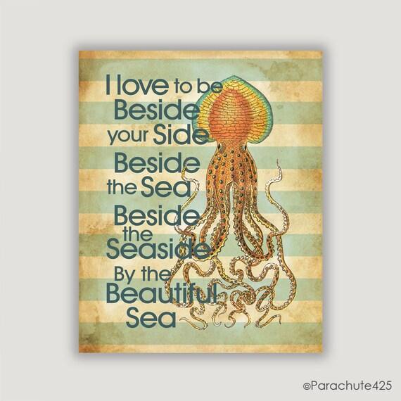 Beach Decor, By The Sea, beach wall art, beach print, beach art, nautical, typography print, music lyric, squid art, teal and cream